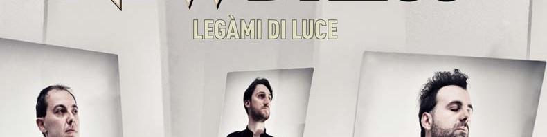 """NEWDRESS / Il nuovo album """"Legàmi di luce"""" dal 22 Maggio"""