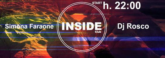 Musica: alla consolle di INSIDE Club: Simona Faraone e Dj Rosco