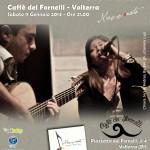 JERÌ & BARSALI  LIVE TOUR 2014 Sabato 11 Gennaio 2014 ore 21.00 Caffè dei Fornelli  Piazzetta dei Fornelli 3-4, Volterra (Pisa)