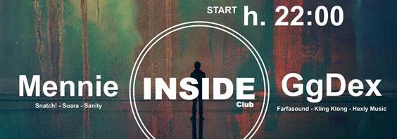 Altro grande appuntamento firmato Inside Club: Mennie e GgDex