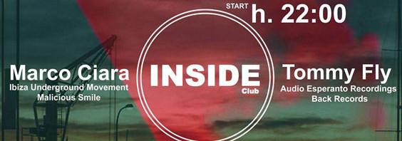 Nuovo appuntamento targato Inside Club con il dj set di Marco Ciara e Tommy Fly