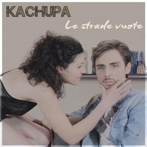 KACHUPA_Strade_Vuote_500x500