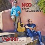 """In uscita il remix di """"Vorrei"""" di Niko feat. Salvo La Macchia"""