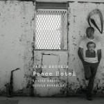 """Paolo Recchia presenta """"PEACE HOTEL"""" il nuovo cd. Giovedì 30 giugno 2016 ore 21 MANN Museo Archeologico Napoli"""