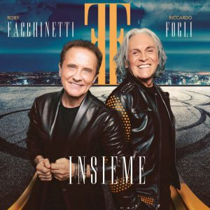 """Roby Facchinetti e Riccardo Fogli """"Insieme"""" COVER ALBUM"""