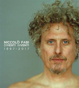 Niccolò FABI Diventi Inventi 1997_2017