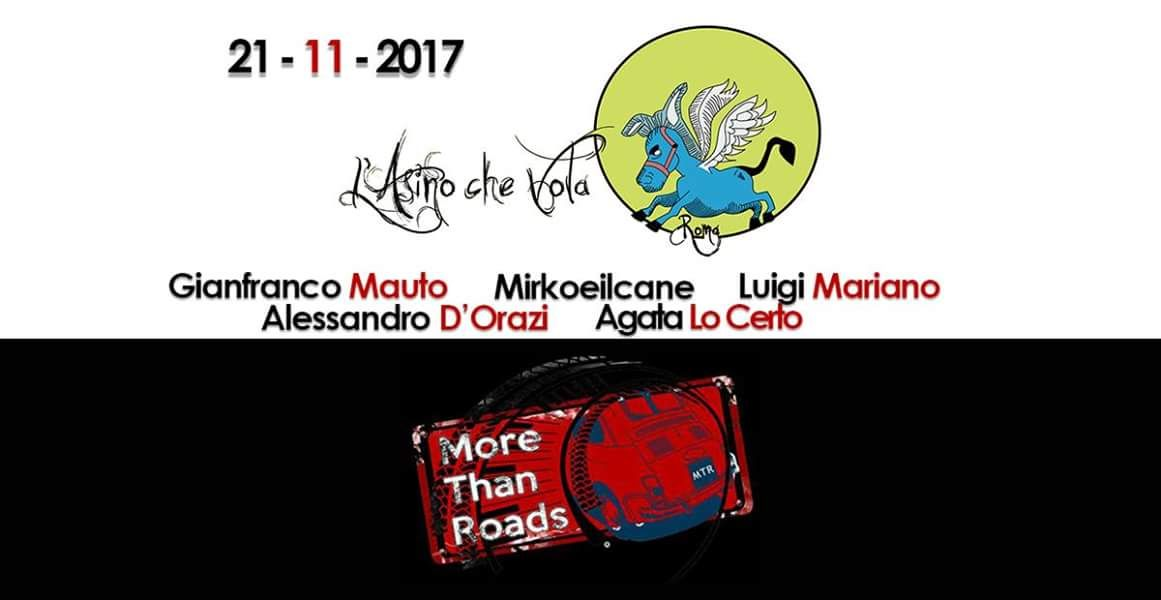 More than Roads live | Martedì 21 novembre a Roma a L'Asino che Vola