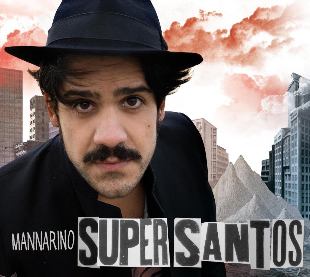 Alessandro Mannarino SUPERSANTOS