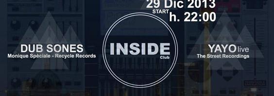 Domenica 29 dicembre, Inside Club presenta DUB SONES e YAYO Live