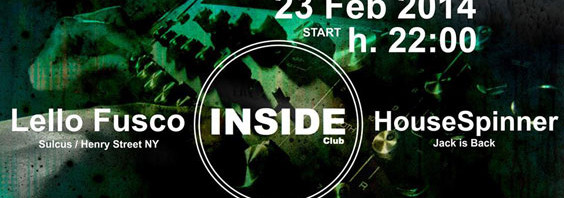 Inside Club: domenica alla consolle Lello Fusco e House Spinner