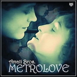 Amati-Bros-Metrolove