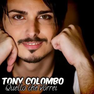 Tony_Quello Che Vorrei Cover