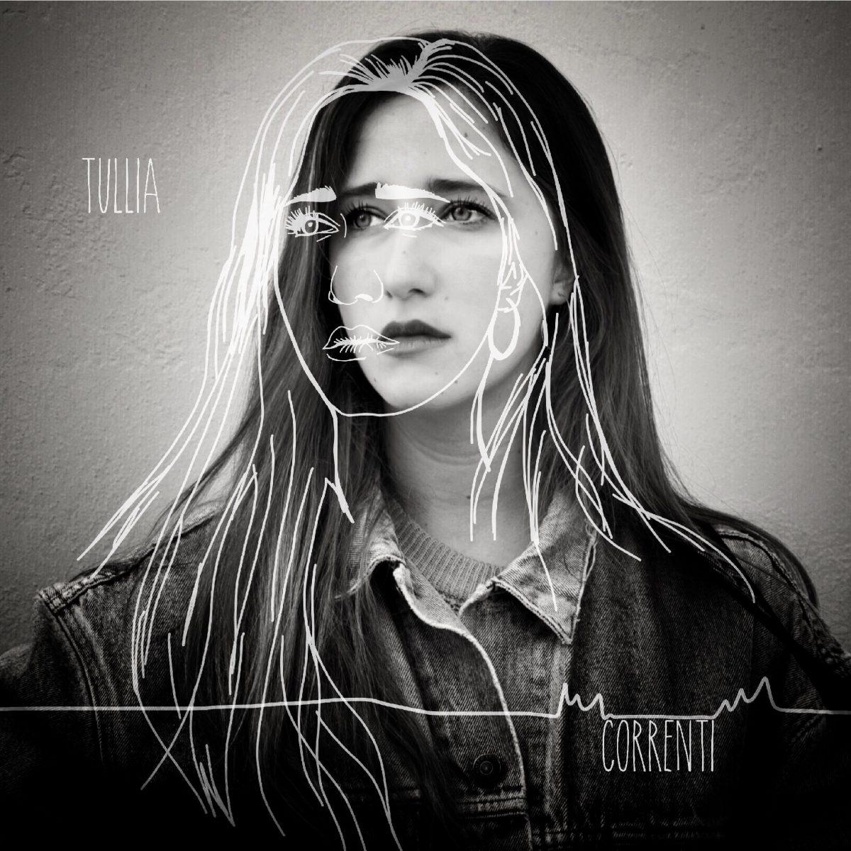 """Il 25/01/19 esce """"Correnti"""" titolo dell'LP di debutto di Tullia"""