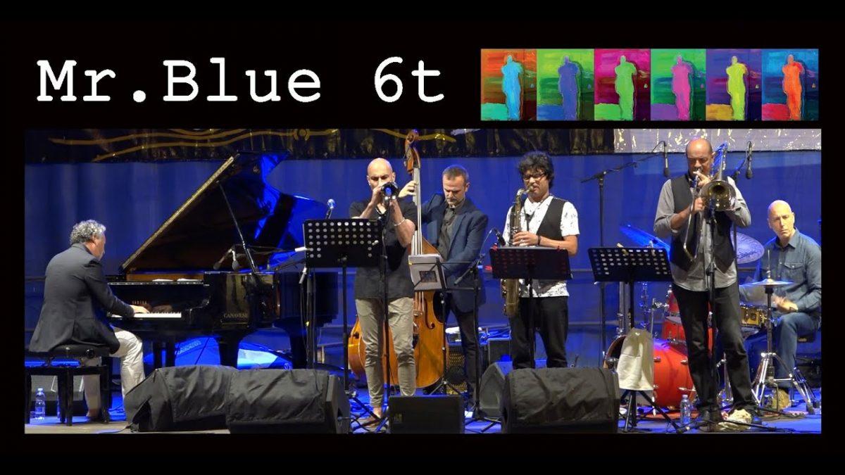 Mr. Blue 6t live @ Blue Note Milano. Domenica 3 marzo ore 21