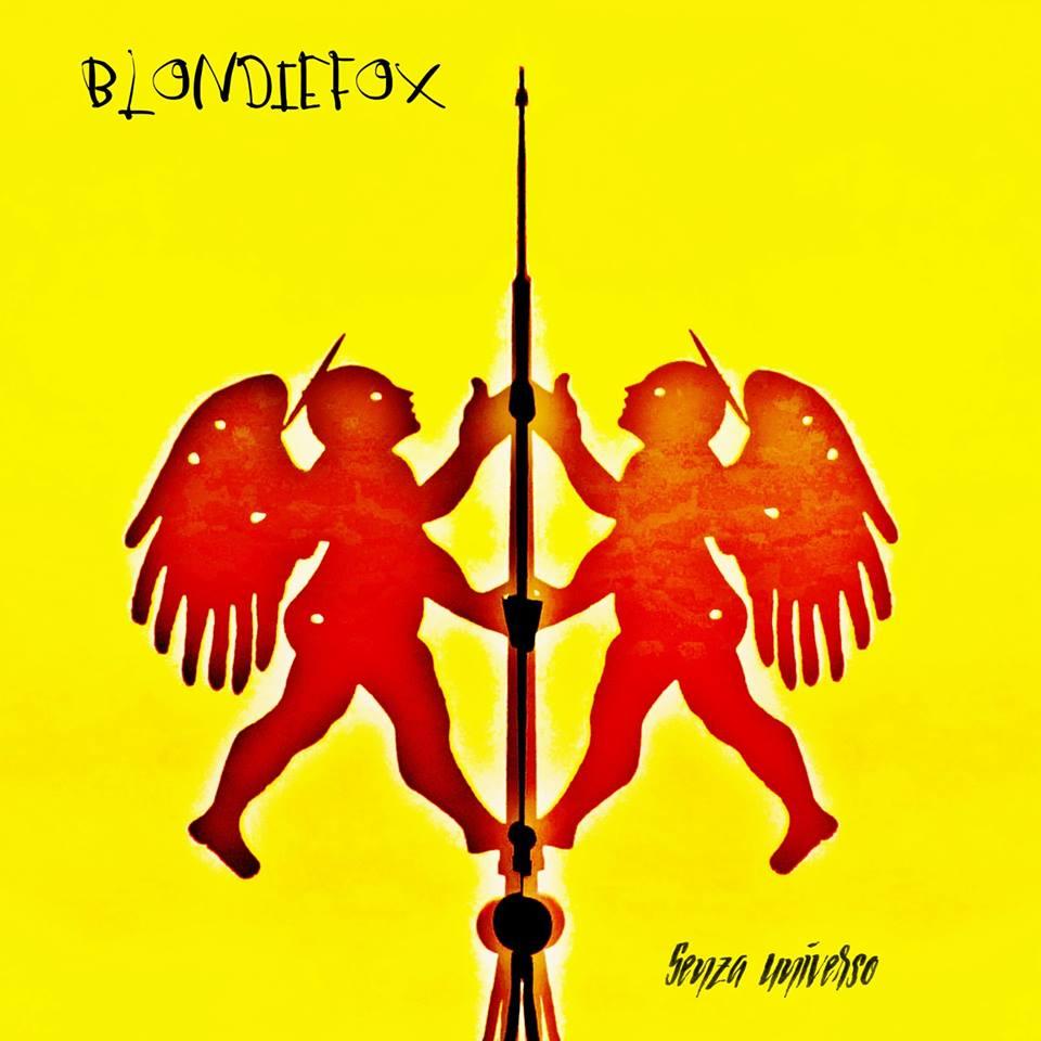 BlondieFox annunciano Senza Universo
