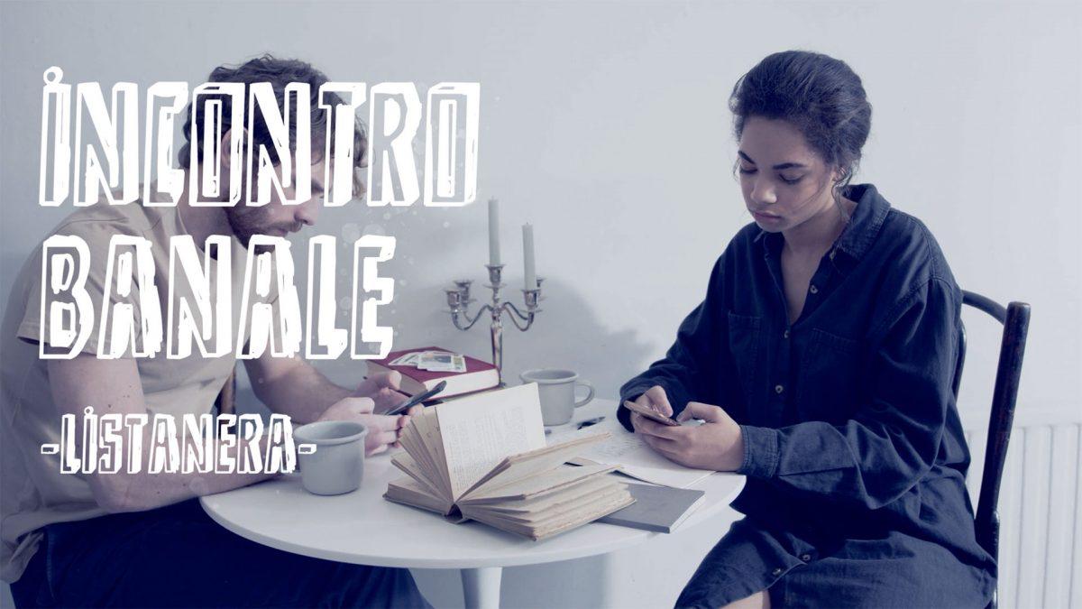 """Fuori il videoclip di """"Incontro Banale"""" il nuovo singolo di Listanera"""