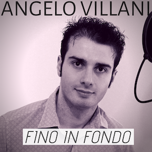 Angelo Villani, Fino in fondo