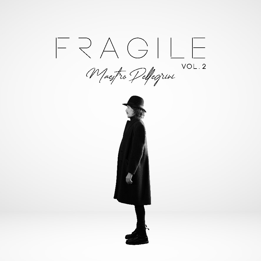 """Maestro Pellegrini, da venerdì 11 settembre esce il nuovo ep """"Fragile, Vol. 2"""""""